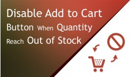 Disable Add to Cart Button When Product Reach Ou..