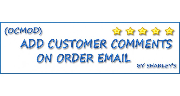 (OcMod) Add customer Comments on Order Email