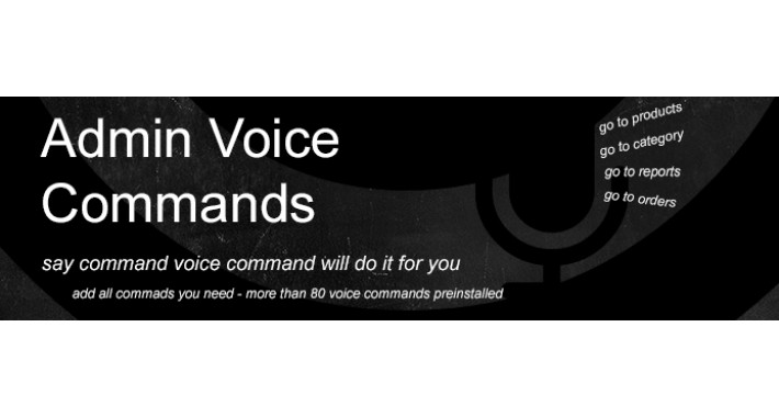 OpenCart - Advanced Admin Voice Commands for OpenCart 2