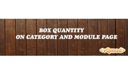 [VQMOD] BOX QUANTITY ON CUSTOM SECTION JOURNAL2