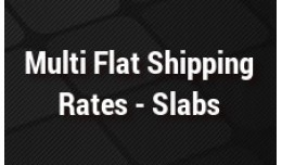 Advance Multi Flat Shipping Rates - Slabs