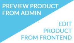Preview Product From Admin, Edit from FrontEnd