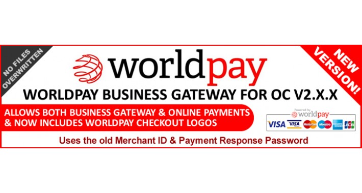 Worldpay Business Gateway for OC V2.0-2.3 (Worldpay recommended)