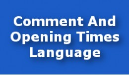 Comment And Opening Times Language