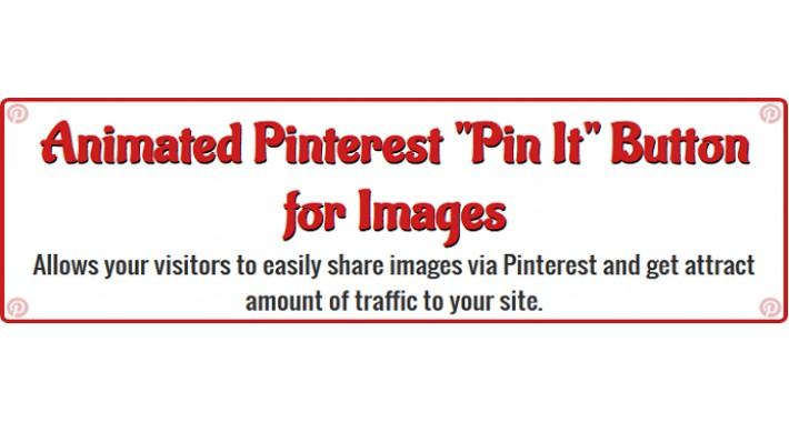 "Animated Pinterest ""Pin It"" Button for Images"
