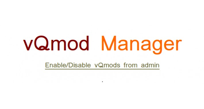 vQmod Manager : Enable/disable vQmods  (Support discontinued)