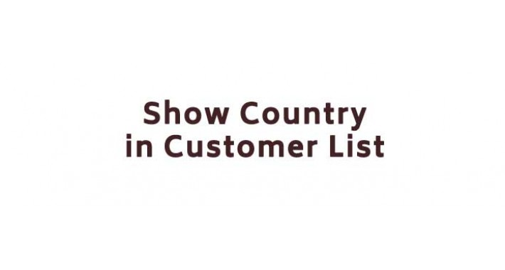 [vqmod] Show Country in Customer List
