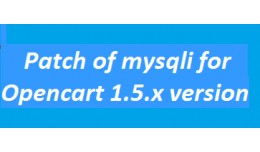 Patch of mysqli for Opencart 1.5.x version