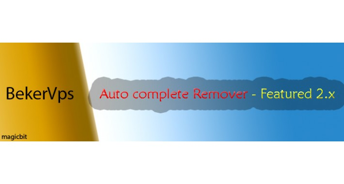 Auto complete Remover - Featured 2.x