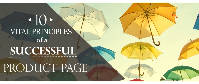 10 Vital Principles of a Successful Product Page