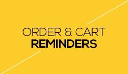 Order & Cart Reminders