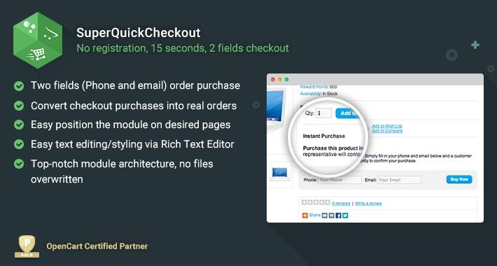 SuperQuickCheckout - 15 seconds, 2 fields checkout