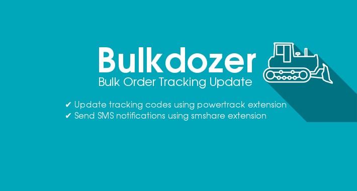 Bulkdozer − Bulk order update (status, notification, tracking)