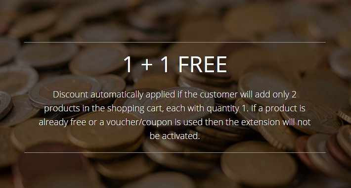 1+1 FREE - Buy one, get one free