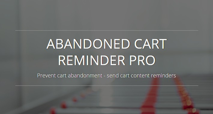 Abandoned Cart Reminder Pro - OC2.x