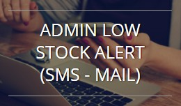 Admin Low Stock Alert (SMS - Mail) - OC 1.5.x