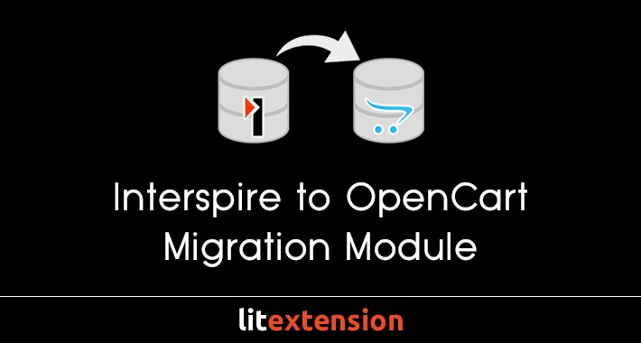 LitExtension: Interspire to OpenCart Migration