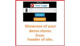 Showcase of your demo stores from header of site.