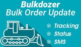 Bulkdozer − Bulk order update (status, notific..