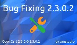 Bug Fixing 2.3.0.2