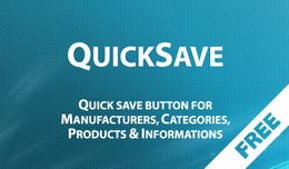 QuickSave for Products, Categories, Manufacturer..