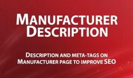 Manufacturer Description - add description and m..