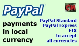 PayPal payment Standard & Express in local c..
