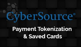 Cybersource Payment Tokenization  & Saved Ca..