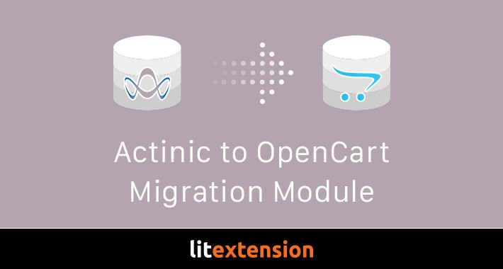 LitExtension: Actinic to OpenCart Migration