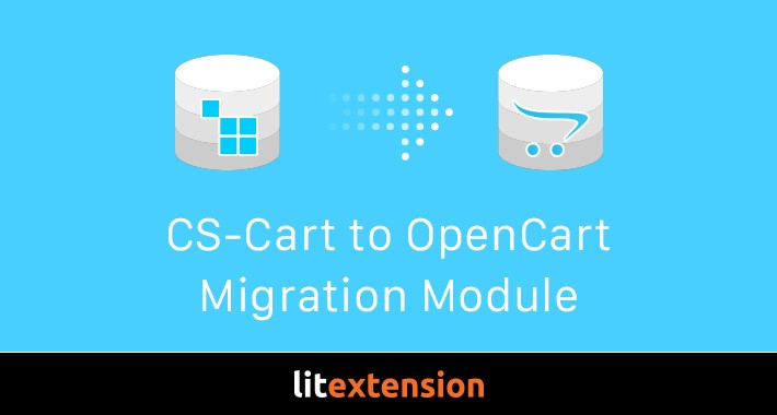 LitExtension: CS-Cart to OpenCart Migration