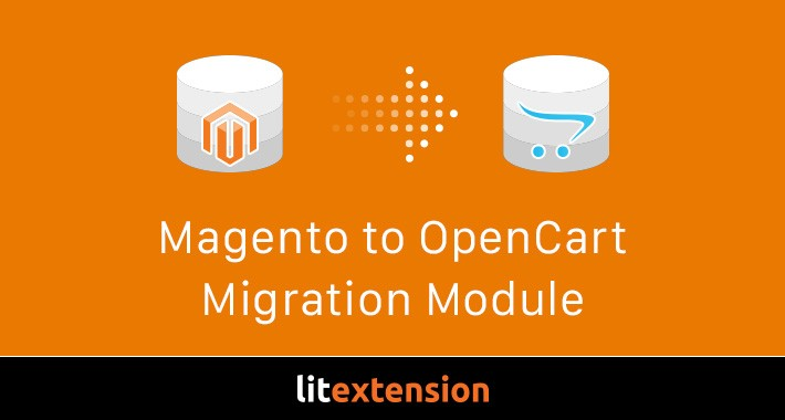 LitExtension: Magento to OpenCart Migration