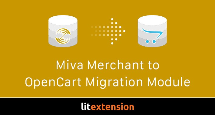 LitExtension: Miva Merchant to OpenCart Migration