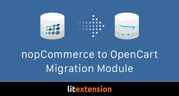 LitExtension: nopCommerce to OpenCart Migration