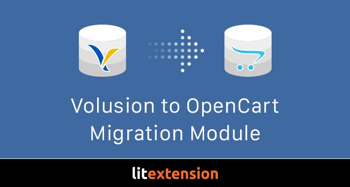 LitExtension: Volusion to OpenCart Migration