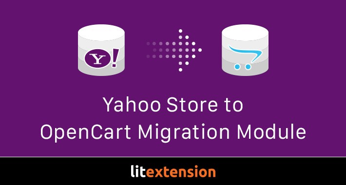 LitExtension: Yahoo Store to OpenCart Migration