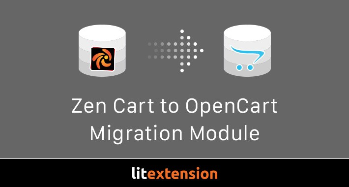 LitExtension: Zen Cart to OpenCart Migration