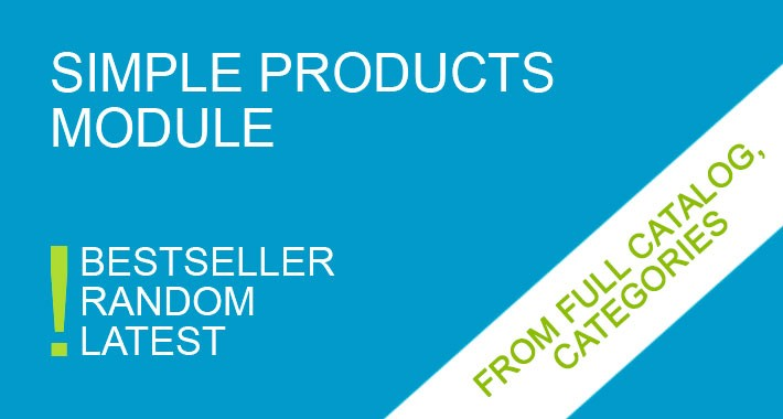 Simple Products Module  ( Random, Bestseller, Latest )