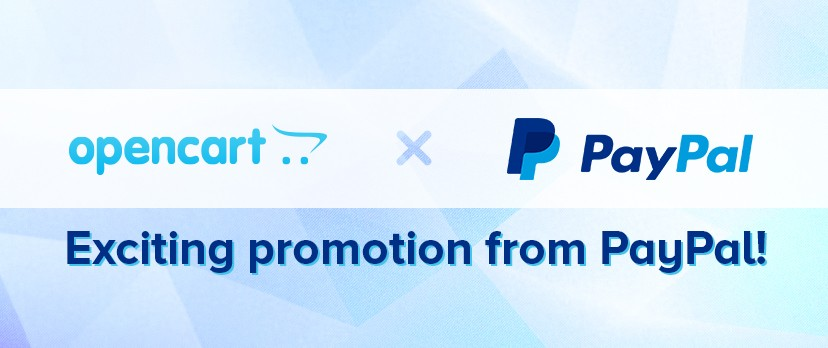 PayPal are offering new OpenCart users a special promotion when signing up! Enjoy a fixed period transaction rate from 3.4%.