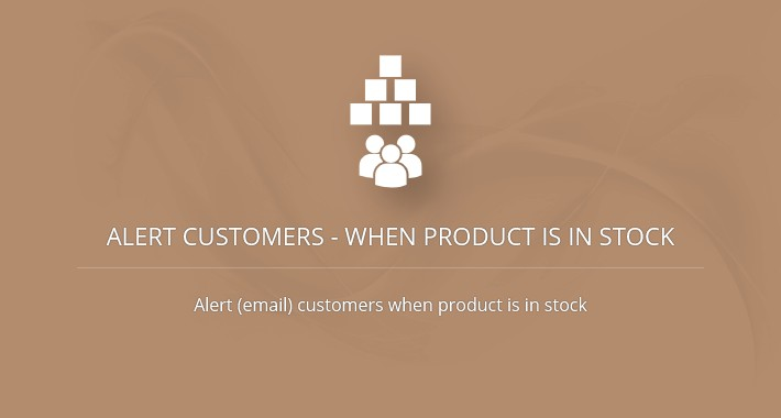 Alert Customers - When Product is in Stock (OC2.x-3.x)