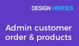 Admin Customer Orders and Products