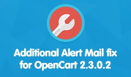 Additional Alert Mail fix for OpenCart