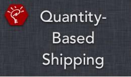 (2.x/3.x) Quantity-Based Shipping