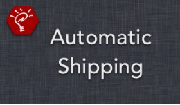 [OLD] Automatic Shipping