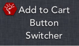 (2.x/3.x) Add to Cart Button Switcher