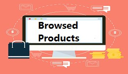 Customer Browsed Products