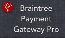 (2.x/3.x) Braintree Payment Gateway Pro