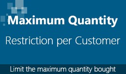 Maximum quantity purchase restriction (PER CUSTO..