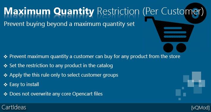 Maximum quantity purchase restriction (PER CUSTOMER)