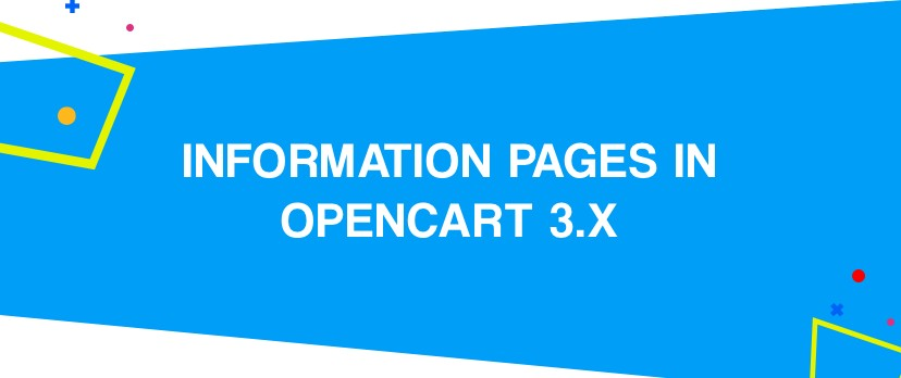 What is new in OpenCart: How to Setup Your Footer Information Pages in OpenCart 3.x