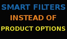 Smart filters instead of product options